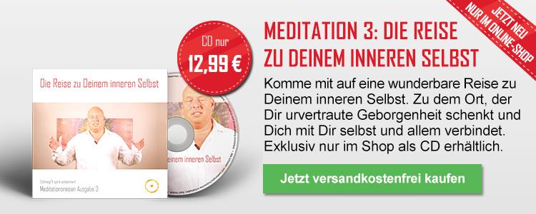 Meditation 3 - Die Reise zu Deinem inneren Selbst (als CD)