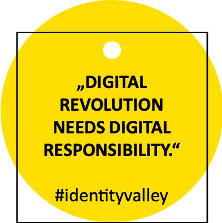 Identity Valley: Digital Revolution Needs Digital Responsibility