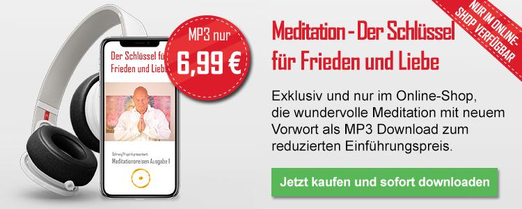 Meditation - Der Schlüssel für Frieden und Liebe (als Mp3)