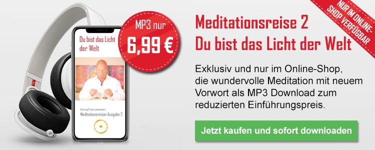 Meditation 2 - Du bist das Licht der Welt (als Mp3)