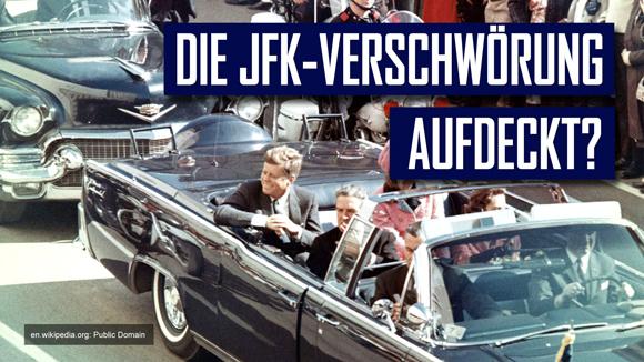 Aufgedeckt – Die Kennedy Verschwörung?