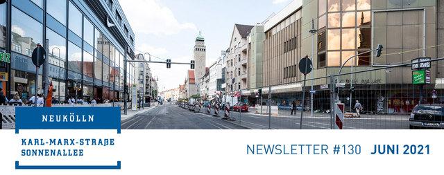 Newsletter #130 Juni 2021 Sanierungsgebiet Karl-Marx-Straße/Sonnenallee