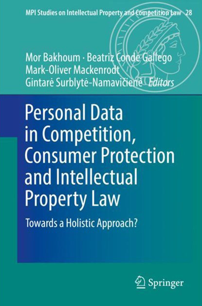 Personal Data in Competition, Consumer Protection and Intellectual Property Law - Towards a Holistic Approach? (Foto: Springer)